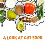 A look at Gut foods