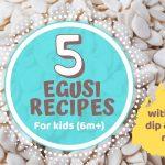 Recipe: 5 Egusi Recipe for kids